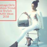 Teenage Girls Fashion Trend