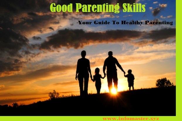 Good Parenting skills