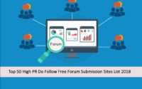 High PR Do Follow Free Forum Submission Sites List