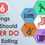 6 things to avoid after eating