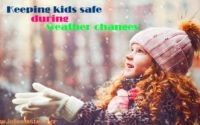 How to keep kids safe during weather changes
