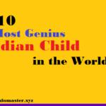 top 10 most genius child