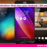 list of 8 applications that slow down your Android / iOS mobile phone