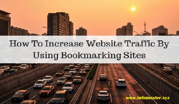 How to increase website traffice by social bookmarking sites